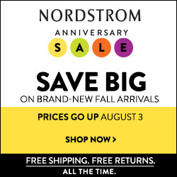NORDSTROM -  Shop the Anniversary Sale through August 2