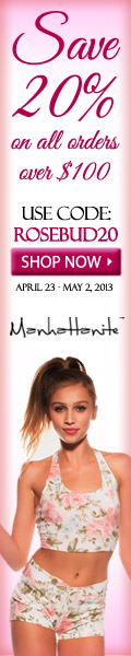 Save 20% off All Orders $100+ at ShopManhattanite.com, Use Code: ROSEBUD20 at Checkout, Valid 4/23 through 5/2/13. Shop Now!