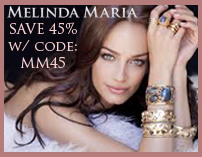 Flash Sale! Save 45% off Melinda Maria Jewelry at ShopManhattanite.com! Use Code: MM45, Valid through 2/20/14. Shop Now!