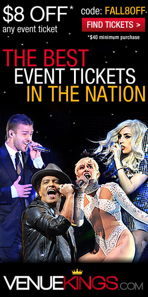 The Best Concert Tickets in the Nation! $8 off any Event Ticket, Use Code: FALL8OFF at checkout with $40 minimum purchase. Find Tickets Now!