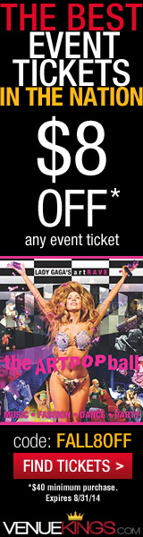 Lady Gaga artRave: The ARTPOP Ball Tour Tickets at VenueKings.com! Save $8 off $40+, Use code: SPRING14 at checkout. Shop Now!