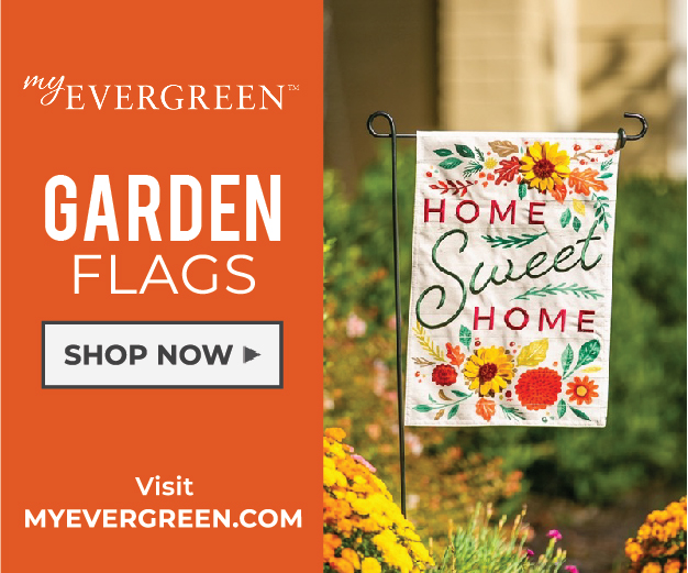 MyEvergreen Flags for Your Garden and Home