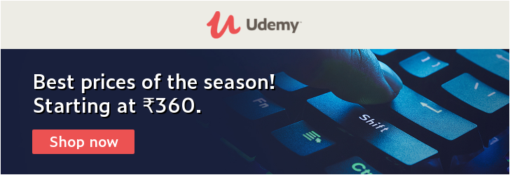 Our best prices are on! Udemy courses now as low as 360 INR.