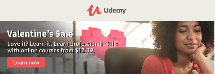The most important skill? A love for learning. Udemy online courses from $12.99.