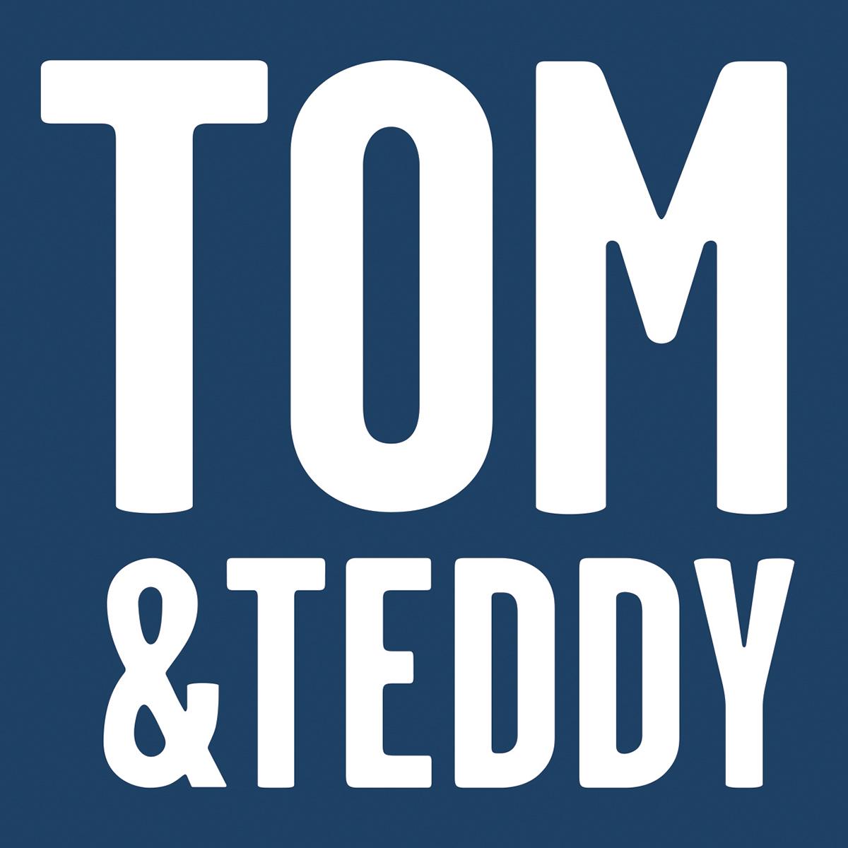 Tom & Teddy